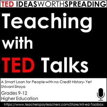 TED Talks Lesson (A Smart Loan For People With No Credit History (Yet)