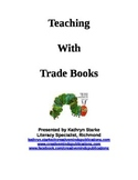 Teaching with Trade Books