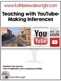 Teaching with YouTube: Making Inferences