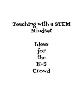Teaching with a STEM Mindset- UPDATED!