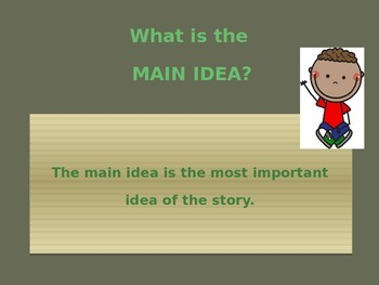 Teaching your students about MAIN IDEA and DETAIL. POWER POINT presentation.
