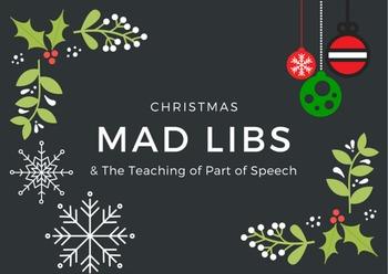 Teaching Part of Speech (grammar) via Christmas Mad Libs (JingleBells & Rudolph)