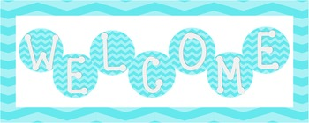 Teal Chevron Welcome Sign