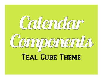 Teal Cube Themed Calendar Components