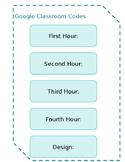 Teal Google Classroom Codes Poster- Editable