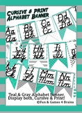 Teal, Gray, and White themed D'Nealian print &cursive Alphabet banner