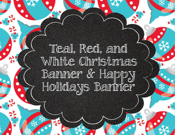 Teal, Red, and White Merry Christmas and Happy Holidays Pr