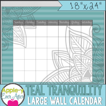 """Teal Tranquility - Large Blank Wall Calendar! 18""""x24"""""""
