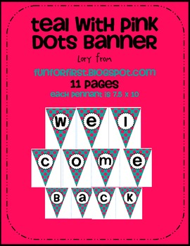 Teal With Pink Dots Welcome Back Banner