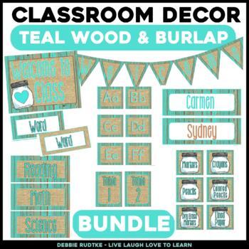 Teal Wood & Burlap Classroom Decor - Editable