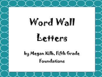 Teal Word Wall Letters