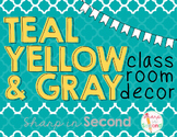 Teal, Yellow, and Gray Classroom Decor