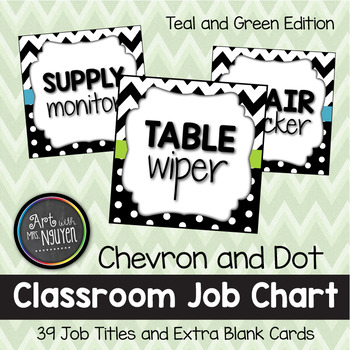 Teal and Green Chevron and Dots Classroom Job Chart (Includes Blank Cards)