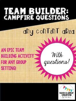 Team Builder: Campfire Questions