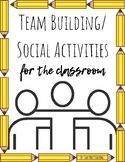 Team Building/ Beginning of the Year Social Activities
