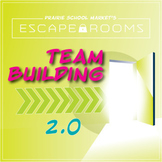 NO PREP Team Escape Room 2.0 - Classroom Community Activit