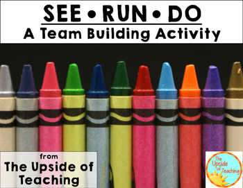 Team Building: See-Run-Do