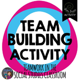 Team Building in Social Studies: A Free Spiral Studies Lesson