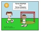 Team Common vs Team Proper - A Noun Mini-Lesson and Game