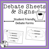 Student Friendly Team Debate Signs and Form-Graphic Organizer