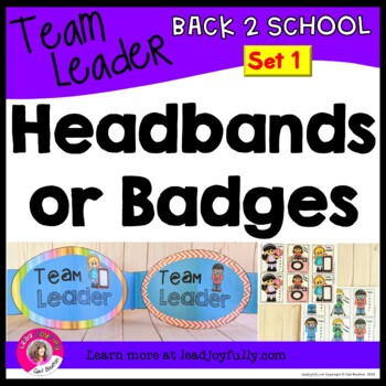 Team Leader Headbands or Team Leader Badges/Tags!