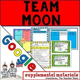 Team Moon | Journeys 6th Grade Unit 3 Lesson 15 Google Activities
