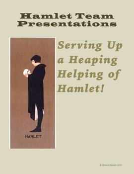 Hamlet Team Presentations: A Heaping Helping of Hamlet