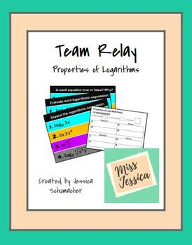 Team Relay - Properties of Logarithms