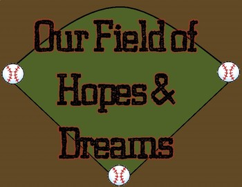 Team/Sports Theme - Field of Hopes and Dreams Sign