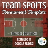 Team Sports Tournament Template - Physical Education - Edi