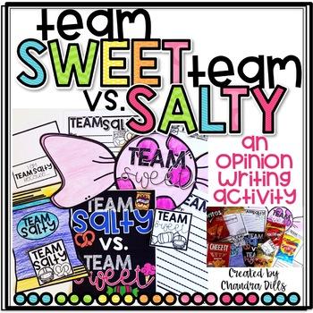Team Sweet vs. Team Salty: An Opinion Writing Activity!