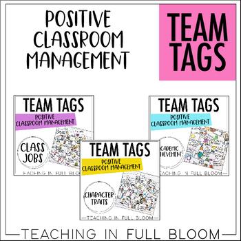 Team Tags Positive Classroom Management Growing Bundle