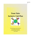 Team Tales Inclusive Unit Plan