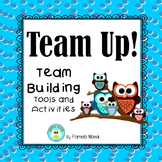 Team Up!  Team Building Tools and Activities