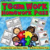Team Work : Homework Pass - Incentive Reward Coupon