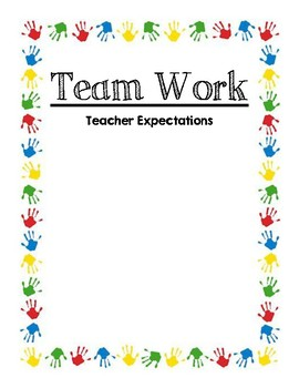 Team Work Poster: staff and teacher expectations