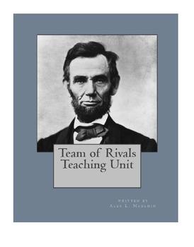 Team of Rivals Teaching Unit