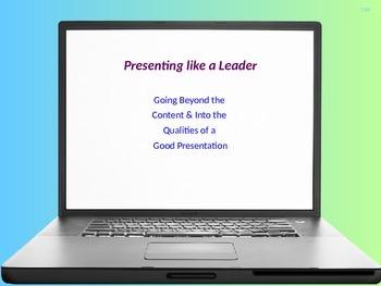 Qualities of a Good Presentation (based on the TeamLead Cu