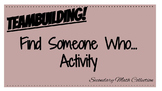 Teambuilding Activity: Find Someone Who...