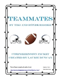 Teammates Comprehension Packet