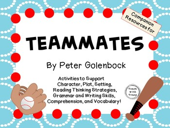 Teammates by Peter Golenbock:  A Complete Literature Study!