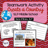Teamwork Activity: Create a Country