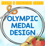 Teams & Athletes: Design an Olympic Medal (Form and Textiles)