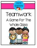 Teamwork - A Game For The Whole Class