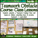 Teamwork & Cooperation Obstacle Course Class Lesson / Counseling Centers