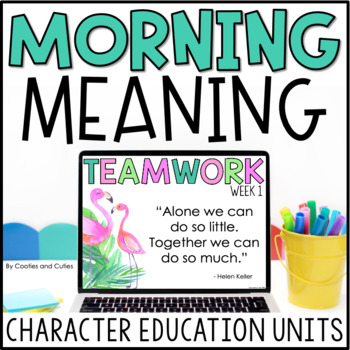 Teamwork | Morning Meeting | Character Education | Morning Meaning
