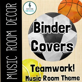 Teamwork Music Room Theme - Binder Covers, Rhyhtm and Glues