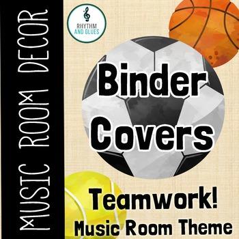 Teamwork Music Room Theme - Binder Covers, Rhyhtm and Glues