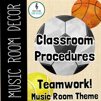 Teamwork Music Room Theme - Classroom Procedures, Rhythm and Glues