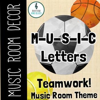 Teamwork Music Room Theme - MUSIC Letters, Rhythm and Glues